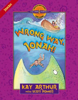 Wrong Way, Jonah: Jonah 9780736902038