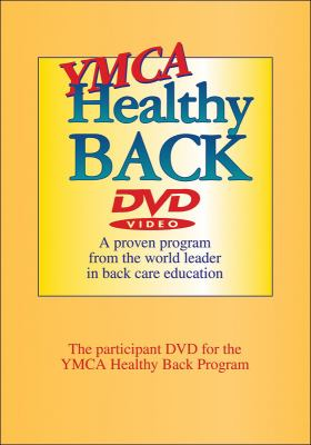 YMCA Healthy Back: A Proven Program from the World Leader in Back Care Education 9780736074490