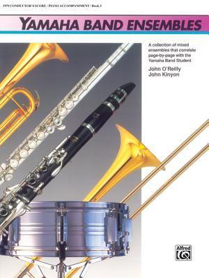 Yamaha Band Ensembles, Bk 3: Piano Acc./Conductor's Score, Conductor Score 9780739001875