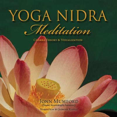 Yoga Nidra Meditation: Chakra Theory & Visualization 9780738714462