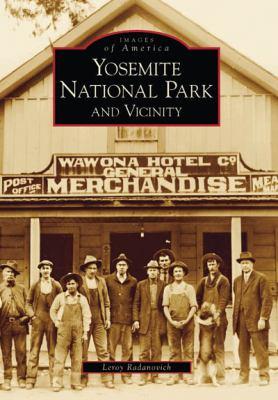 Yosemite National Park and Vicinity 9780738531427
