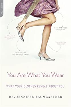 You Are What You Wear: What Your Clothes Reveal about You 9780738215204