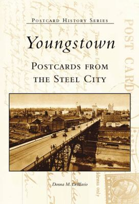 Youngstown:: Postcards from the Steel City 9780738523231