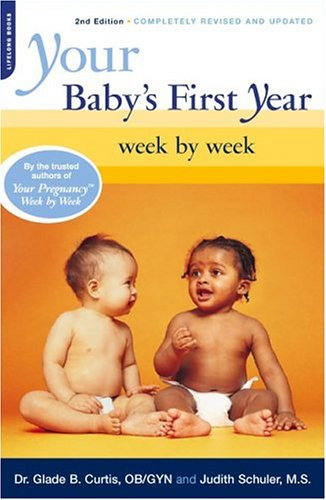 Your Baby's First Year Week by Week 9780738209753