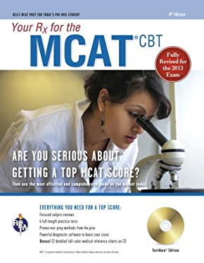 Your RX for the MCAT CBT W/CD-ROM, 8th Edition 9780738611044