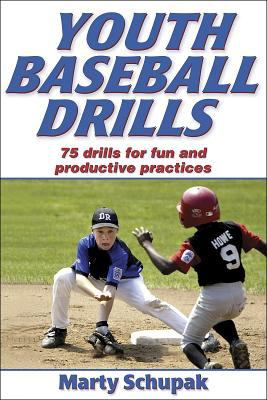 Youth Baseball Drills: 80 Drills for Fun and Productive Practices 9780736056328