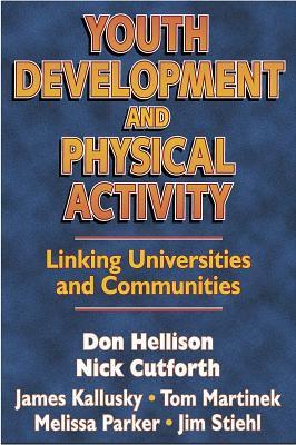 Youth Development & Physical Activity: Linking Univ./Communities 9780736001601