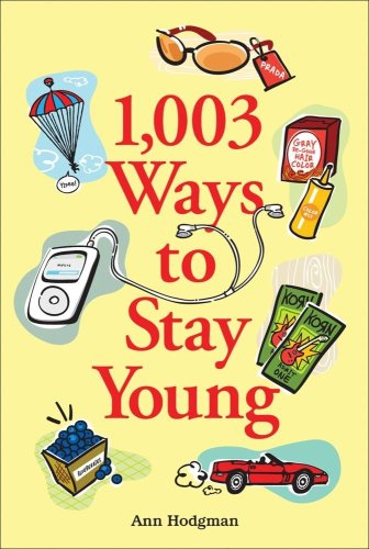 1,003 Ways to Stay Young 9780740756689