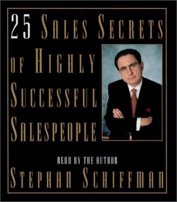 25 Sales Secrets of Highly Successful Salespeople 9780743520225