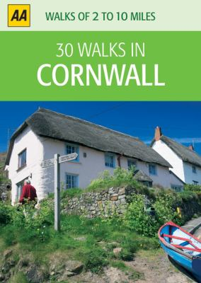 AA 30 Walks in Cornwall 9780749563462