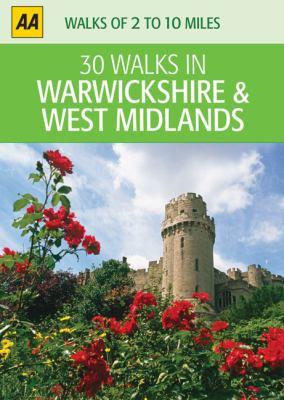 AA 30 Walks in Warwickshire & West Midlands