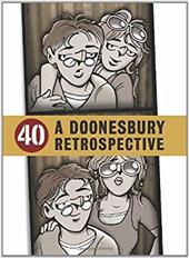 40: A Doonesbury Retrospective 2729130