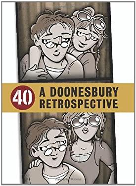 40: A Doonesbury Retrospective 9780740797354