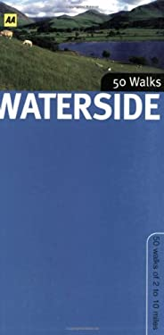 50 Walks: Waterside 9780749555511