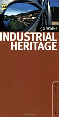 50 Walks: Industrial Heritage 9780749555528