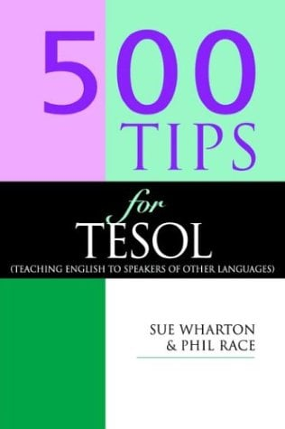 500 Tips for Tesol Teachers 9780749424091