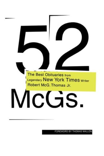 52 McGs.: The Best Obituaries from Legendary New York Times Reporter Robert McG. Thomas Jr. 9780743215626