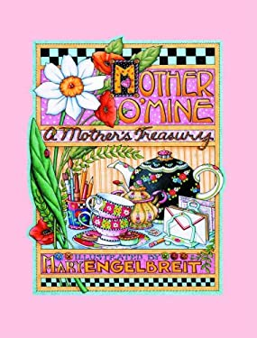 Mother 'o Mine: A Mother's Treasury 9780740715044