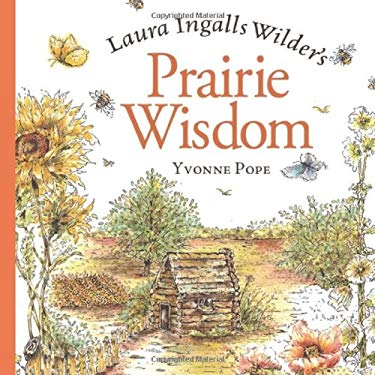 Laura Ingalls Wilder's Prairie Wisdom: [With Bookmark with Charm] 9780740757211