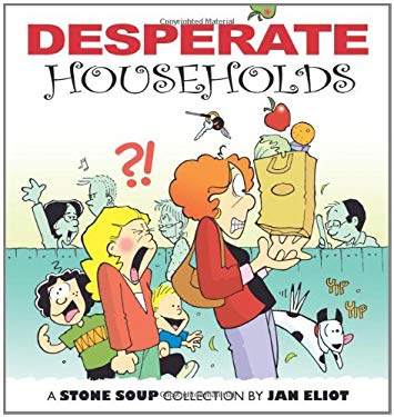 Desperate Households: A Stone Soup Collection 9780740764295