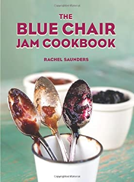 The Blue Chair Jam Cookbook 9780740791437