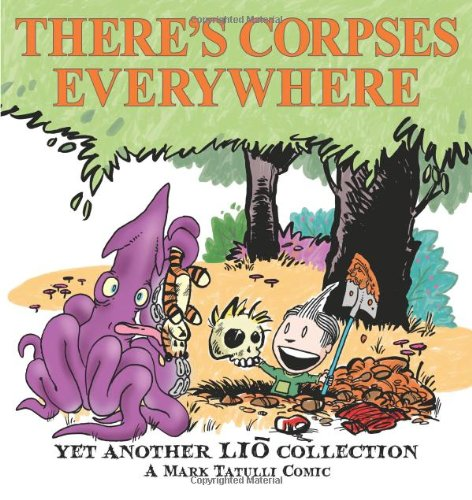 There's Corpses Everywhere: Yet Another Lio Collection 9780740797330