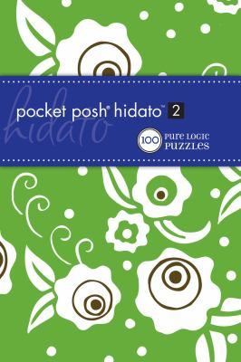 Pocket Posh Hidato 2: 100 Pure Logic Puzzles 9780740797514