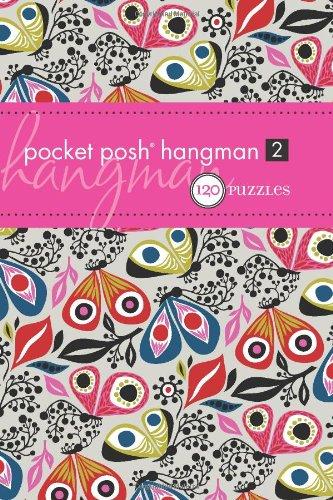 Pocket Posh Hangman 2: 120 Puzzles 9780740797637