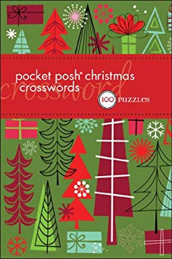 Pocket Posh Christmas Crosswords: 75 Puzzles 9780740799594