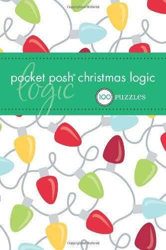 Pocket Posh Christmas Logic: 100 Puzzles 9780740799600