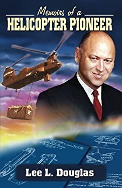 Memoirs of a Helicopter Pioneer