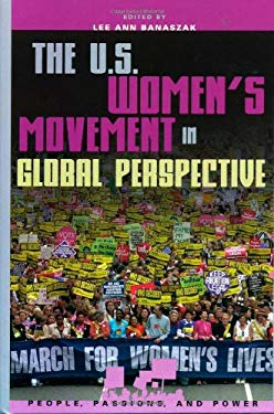 The U.S. Women's Movement in Global Perspective 9780742519312