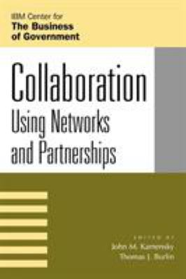 Collaboration: Using Networks and Partnerships 9780742535145