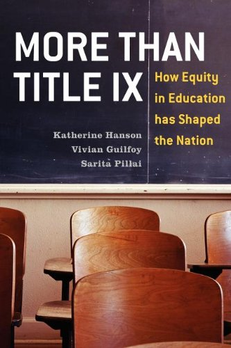 More Than Title IX: How Equity in Education Has Shaped the Nation 9780742566415