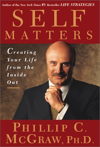 Self Matters: Creating Your Life from the Inside Out 9780743224239
