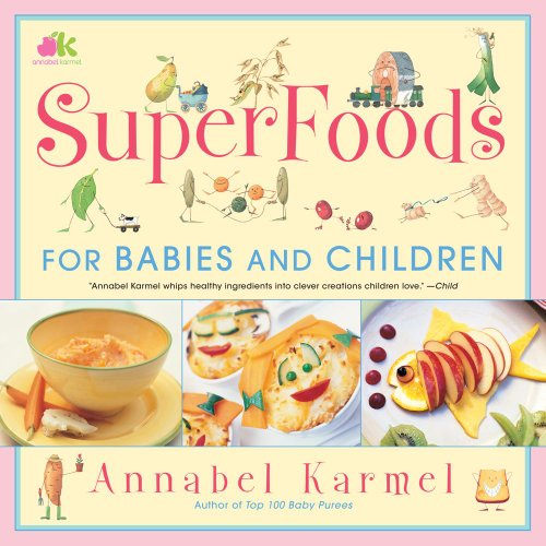 SuperFoods For Babies and Children 9780743275248