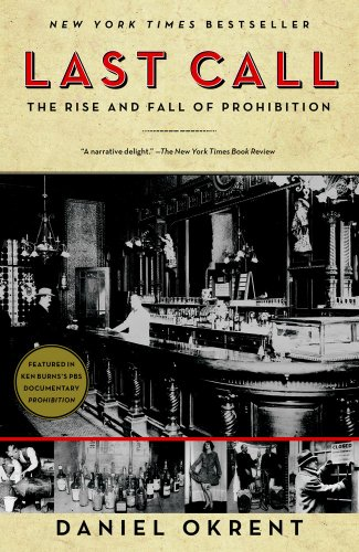 Last Call: The Rise and Fall of Prohibition 9780743277044