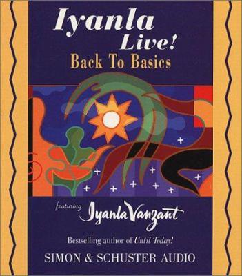 Iyanla Live Volume 8 Back to Basics