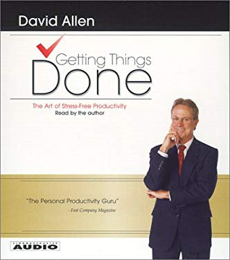 Getting Things Done: The Art of Stress-Free Productivity 9780743520348