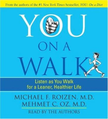 You on a Walk: Listen as You Walk for a Leaner, Healthier Life 9780743569361