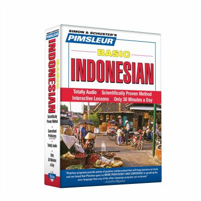 Indonesian, Basic: Learn to Speak and Understand Indonesian with Pimsleur Language Programs 9780743598835
