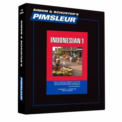 Indonesian, Comprehensive: Learn to Speak and Understand Indonesian with Pimsleur Language Programs 9780743598866