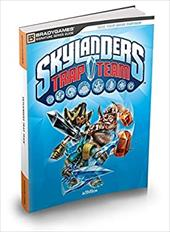 Skylanders Trap Team Signature Series Strategy Guide (Bradygames Signature Guides) 22779210