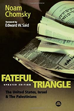 The Fateful Triangle: United States, Israel and the Palestinians 9780745315300