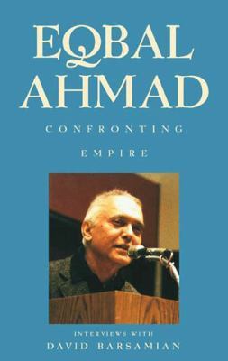 Confronting Empire: Interviews with David Barsamian 9780745317137