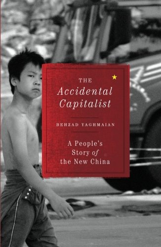 The Accidental Capitalist: A People's Story of the New China 9780745332307