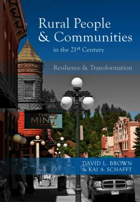 Rural People and Communities in the 21st Century: Resilience and Transformation 9780745641270
