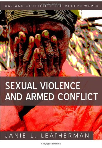 Sexual Violence and Armed Conflict 9780745641881