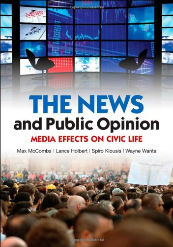 News and Public Opinion : Media Effects on Civic Life