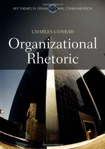 Organizational Rhetoric 9780745647173